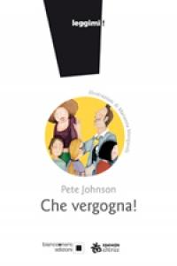 Che vergogna!, Pete Johnson