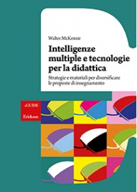 Intelligenze multiple e tecnologie per la didattica