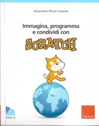 Immagina, programma e condividi con Scratch