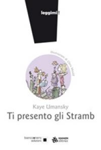 Ti presento gli Stramb, Kaye Umansky
