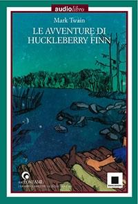 Le avventure di Huckleberry Finn, Mark Twain