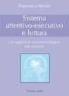 Sistema attentivo-esecutivo e lettura