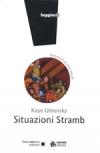 Situazioni Stramb, Kaye Umansky